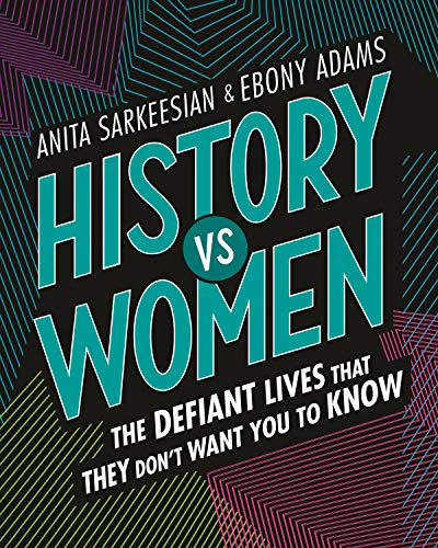 History vs Women By Anita Sarkeesian