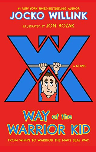 Way of the Warrior Kid By Jocko Willink