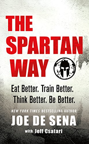 The Spartan Way By Joe De Sena