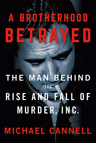 A Brotherhood Betrayed By Michael Cannell