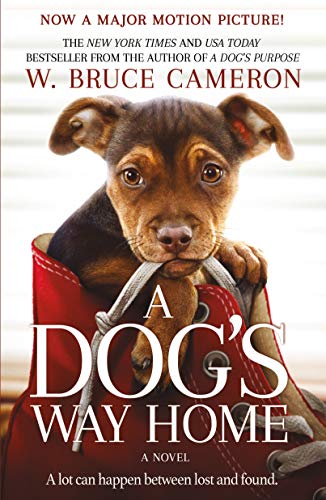 A Dog's Way Home Movie Tie-In By W Bruce Cameron