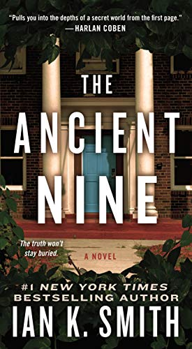 The Ancient Nine By Ian K Smith, M D