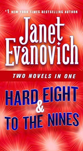 Hard Eight & to the Nines By Janet Evanovich