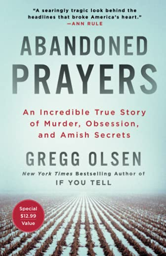 Abandoned Prayers By Gregg Olsen