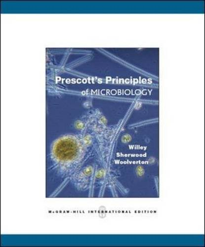 Prescott's Principles of Microbiology (Int'l Ed) By Joanne Willey