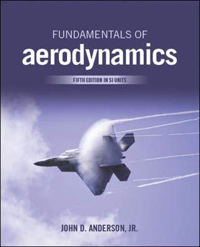 Fundamentals of Aerodynamics (in SI Units) By John Anderson