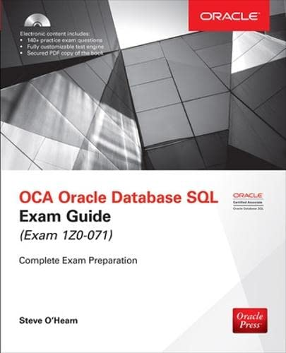 OCA Oracle Database SQL Exam Guide (Exam 1Z0-071) (Oracle Press) By Steve O'Hearn