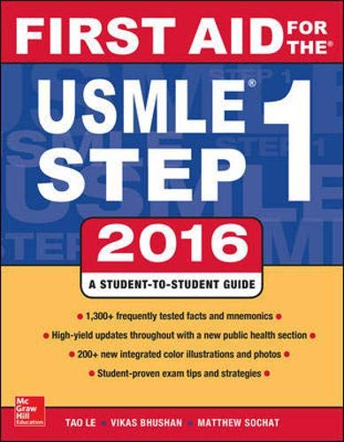 First Aid for the USMLE Step 1 2016 (First Aid USMLE) By Tao Le