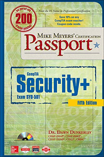 Mike Meyers' CompTIA Security+ Certification Passport, Fifth Edition  (Exam SY0-501) By Dawn Dunkerley