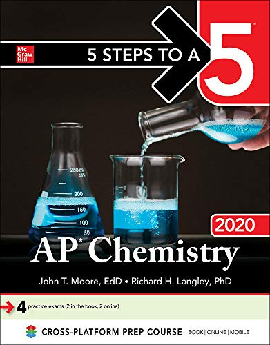 5 Steps to a 5: AP Chemistry 2020 By John Moore