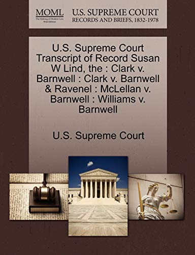 The U.S. Supreme Court Transcript of Record Susan W Lind By U S Supreme Court