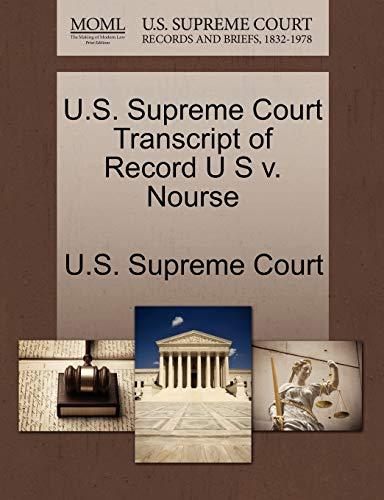 U.S. Supreme Court Transcript of Record U S V. Nourse By U S Supreme Court