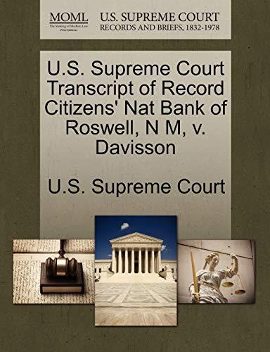 U.S. Supreme Court Transcript of Record Citizens' Nat Bank of Roswell, N M, V. Davisson By U S Supreme Court