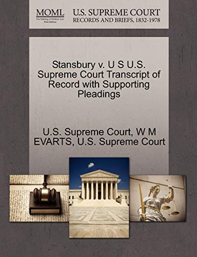 Stansbury V. U S U.S. Supreme Court Transcript of Record with Supporting Pleadings By W M Evarts
