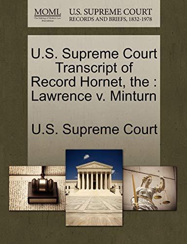 The U.S. Supreme Court Transcript of Record Hornet By U S Supreme Court