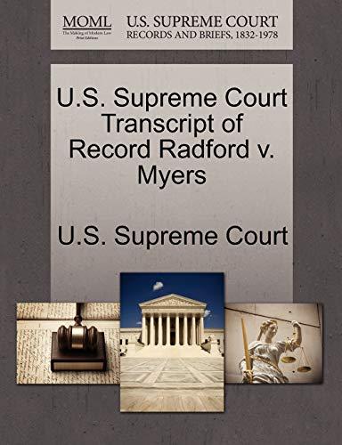 U.S. Supreme Court Transcript of Record Radford V. Myers By U S Supreme Court