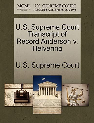 U.S. Supreme Court Transcript of Record Anderson V. Helvering By U S Supreme Court
