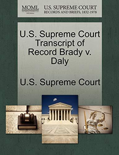 U.S. Supreme Court Transcript of Record Brady V. Daly By U S Supreme Court