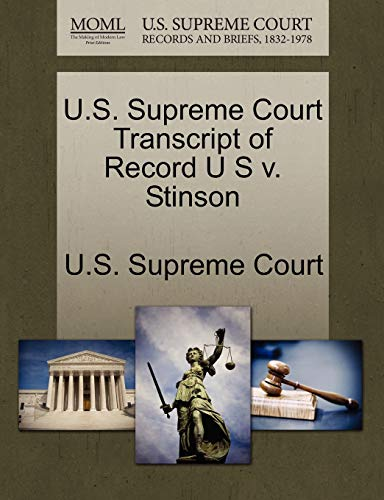 U.S. Supreme Court Transcript of Record U S V. Stinson By U S Supreme Court