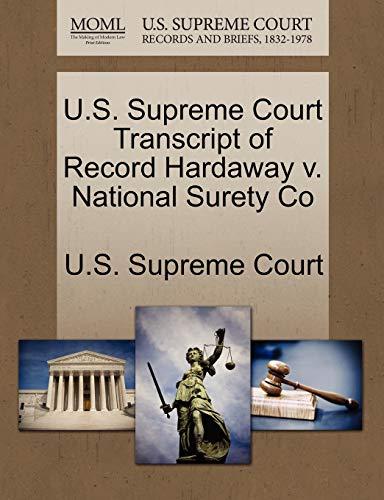 U.S. Supreme Court Transcript of Record Hardaway V. National Surety Co By U S Supreme Court
