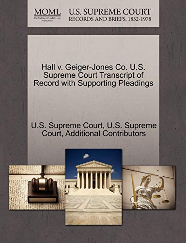 Hall V. Geiger-Jones Co. U.S. Supreme Court Transcript of Record with Supporting Pleadings By Additional Contributors