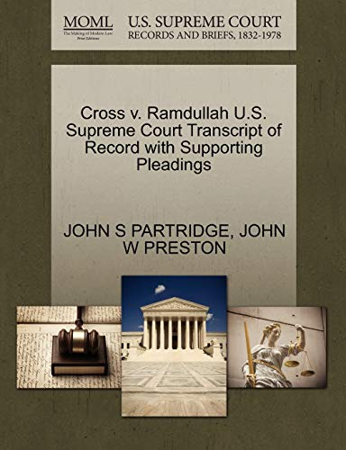 Cross V. Ramdullah U.S. Supreme Court Transcript of Record with Supporting Pleadings By John S Partridge