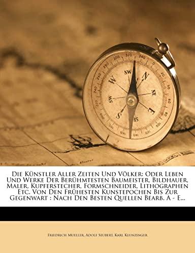 Die K nstler Aller Zeiten Und V lker By Friedrich Mueller