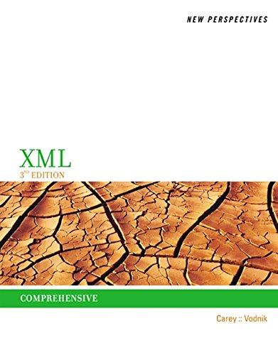 New Perspectives on XML, Comprehensive By Patrick Carey (Carey Associates, Inc.)