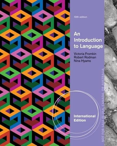 An Introduction to Language, International Edition By Nina Hyams