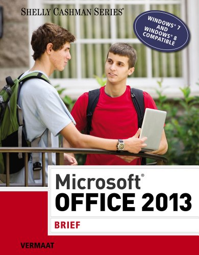 Microsoft Office 2013 By Gary B. Shelly
