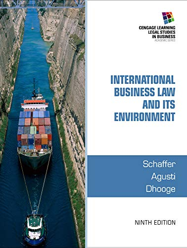 International Business Law and Its Environment By Richard Schaffer (Professor Emeritus, Appalachian State University)