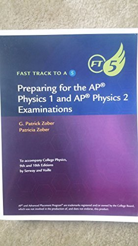 Preparing for the AP Physics 1 and the AP Physics 2 Examinations 2015 By Patricia Zober