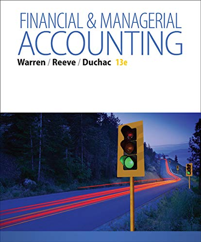 Financial & Managerial Accounting By Carl Warren (University of Georgia, Athens)