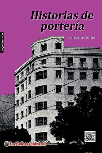 Historias De Porteria By Varios autores