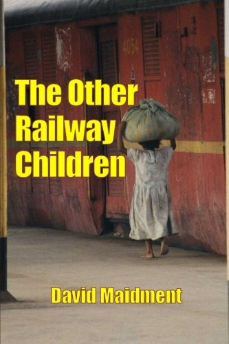 The Other Railway Children By David Maidment