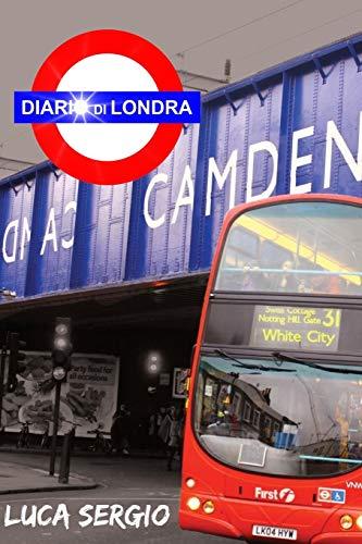 Diario Di Londra By Luca Sergio
