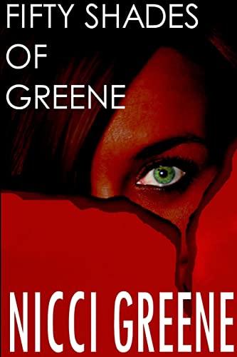 Fifty Shades of Greene By Nicci Greene