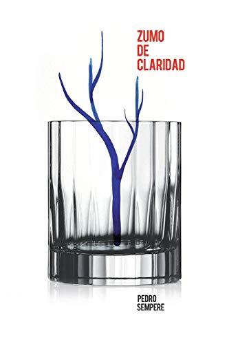 Zumo De Claridad By Pedro Sempere