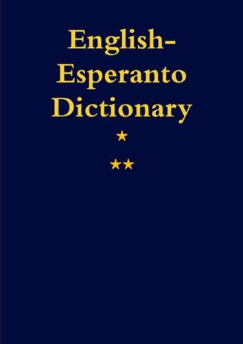 English-Esperanto. A Dictionary By J C O'Conner