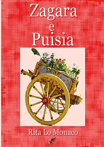 Zagara e Puisia By Rita Lo Monaco
