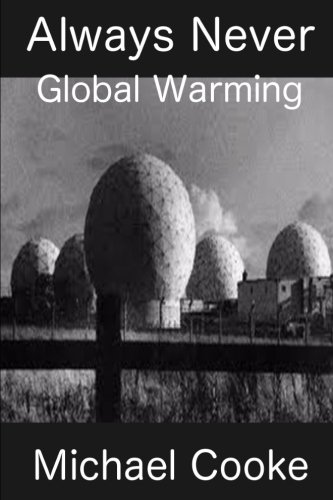 Always Never Global Warming By Michael J Cooke