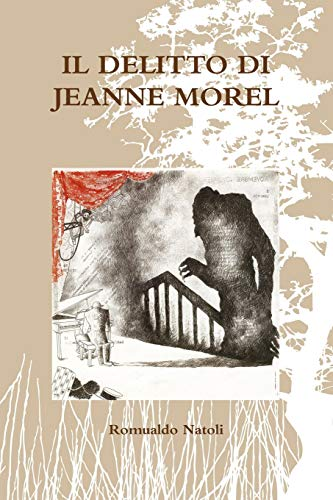 IL Delitto Di Jeanne Morel By Romualdo Natoli