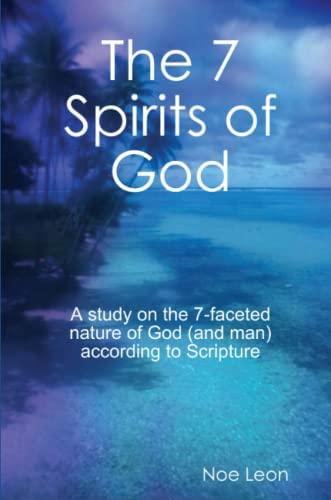 The 7 Spirits of God By Noe Leon