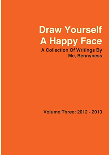 Draw Yourself A Happy Face By Bennyness