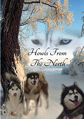 Howls From the North By Matthew Horgan