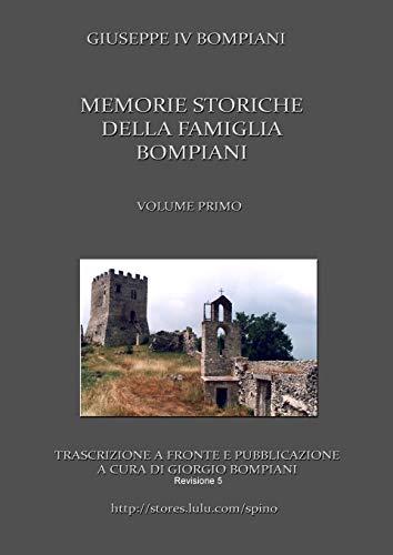 Memorie storiche della famiglia Bompiani (Vol. I) By Giorgio Bompiani