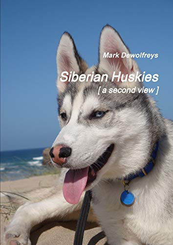 Siberian Huskies [ a second view ] By Mark Dewolfreys