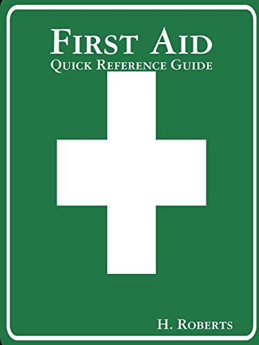 First Aid by H. Roberts