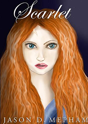 Scarlet By Jason D. Mepham