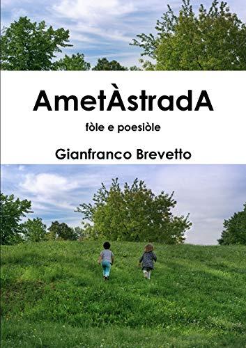 Ametastrada - Fole e Poesiole By Gianfranco Brevetto